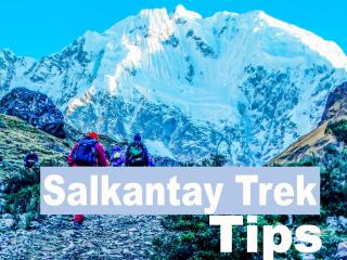 Salkantay trek tips