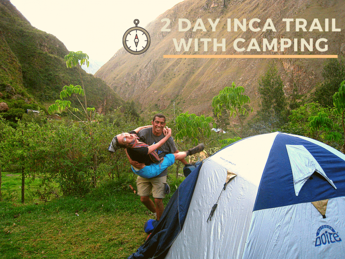 2 day Inca Trail with Camping